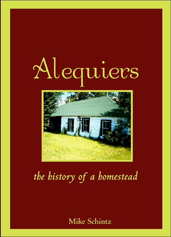 Book cover image for: Alequiers: The History of a Homestead