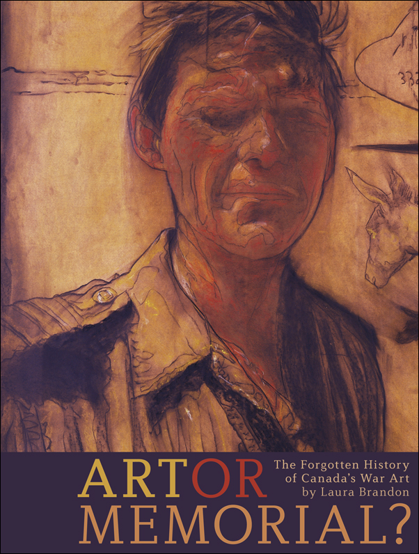 Book Cover Image for: Art or Memorial?: The Forgotten History of Canada's War Art