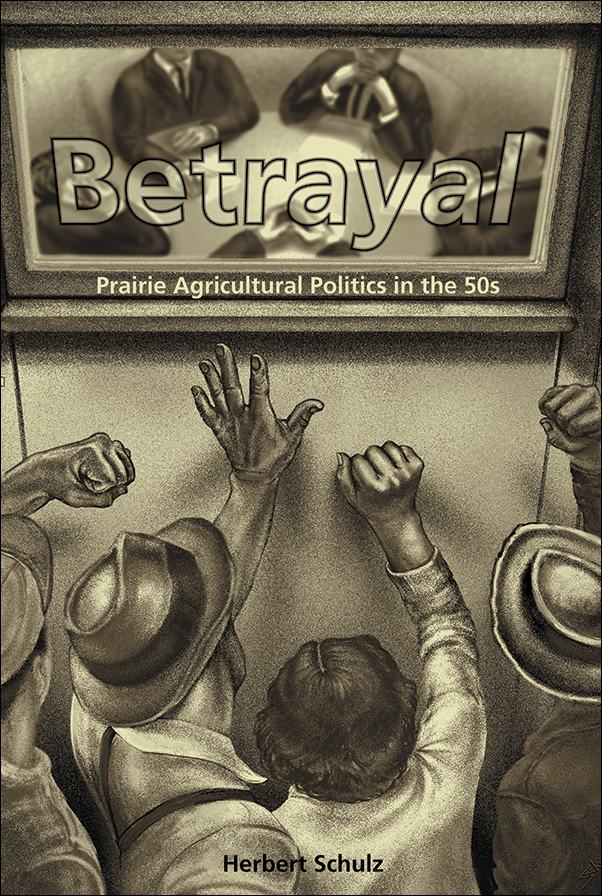 Book cover image for: Betrayal: Agricultural Politics in the Fifties