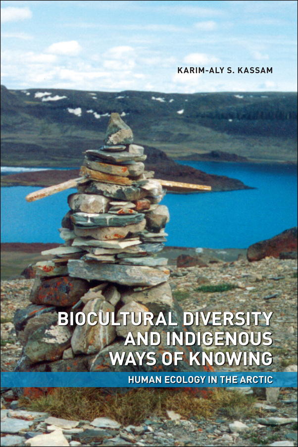 Book Cover Image for: Biocultural Diversity and Indigenous Ways of Knowing: Human Ecology in the Arctic