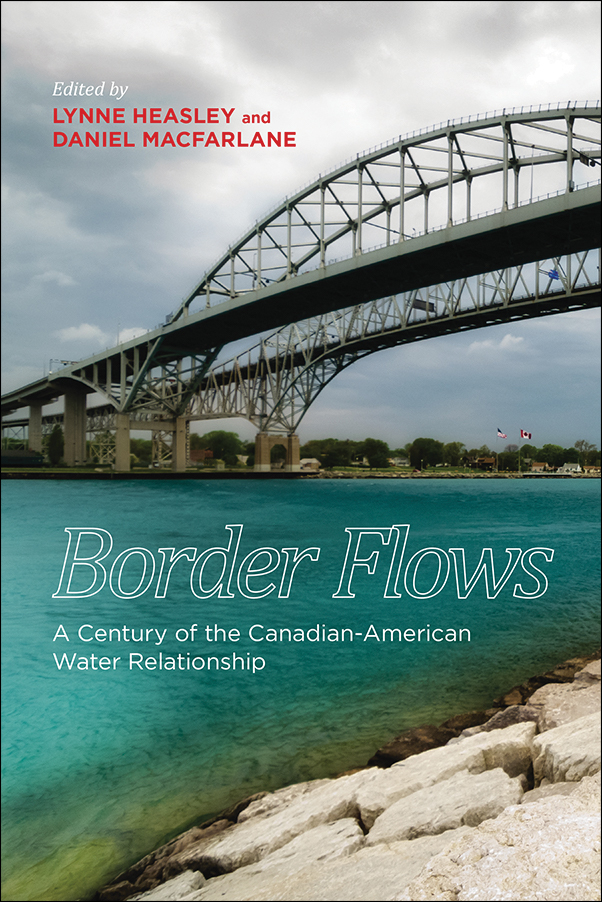 Book Cover Image for: Border Flows: A Century of the Canadian-American Water Relationship