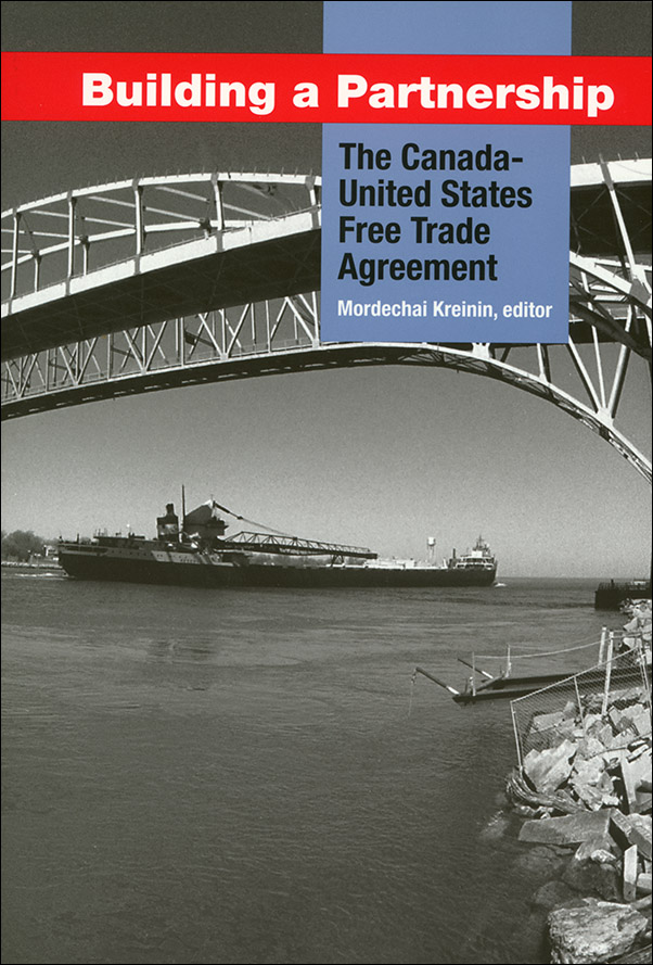 Book cover image for: Building a Partnership: The Canada-United States Free Trade Agreement