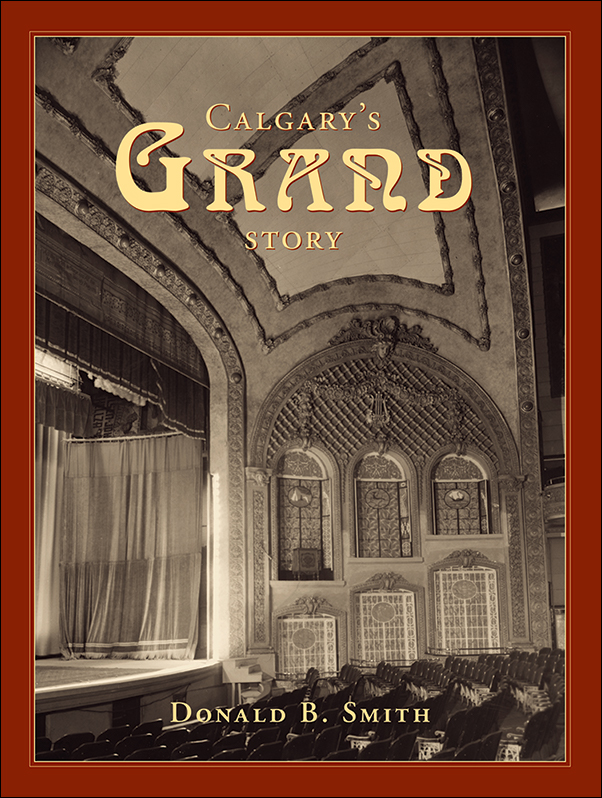 Book cover image for: Calgary's Grand Story