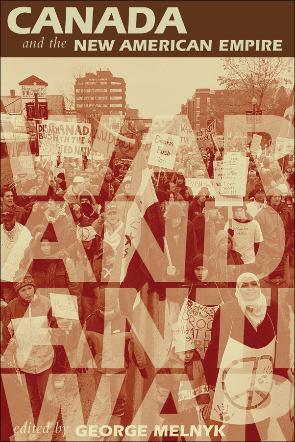 Book cover image for: Canada and the New American Empire: War and Anti-War