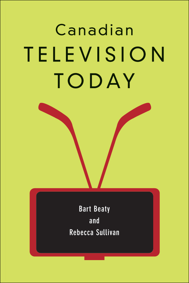 Book cover image for: Canadian Television Today