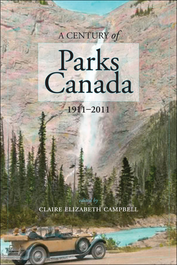 Book Cover Image for: Century of Parks Canada, 1911-2011