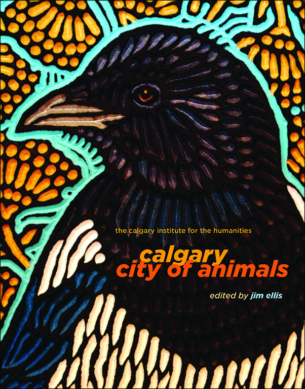 Book cover image for: Calgary: City of Animals