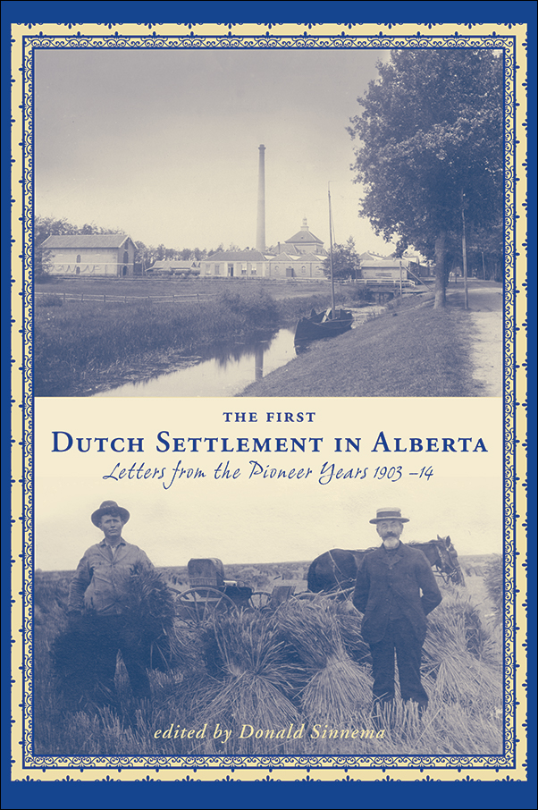 Book cover image for: First Dutch Settlement in Alberta
