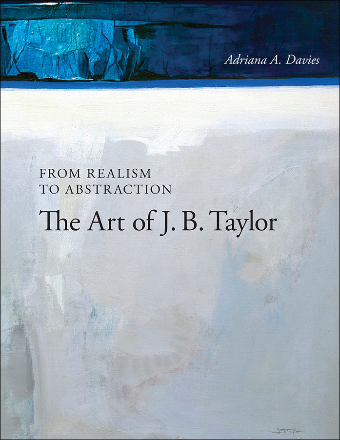 Book Cover Image for: From Realism to Abstraction: The Art of J. B. Taylor