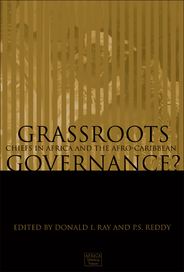 Book Cover Image for: Grassroots Governance?: Chiefs in Africa and the Afro-Caribbean