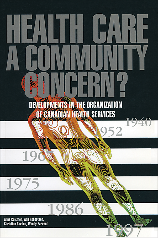Book cover image for: Health Care: A Community Concern?: Developments in the Organization of Canadian Health Services
