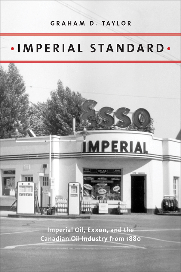 Book Cover Image for: Imperial Standard: Imperial Oil, Exxon, and the Canadian Oil Industry from 1880