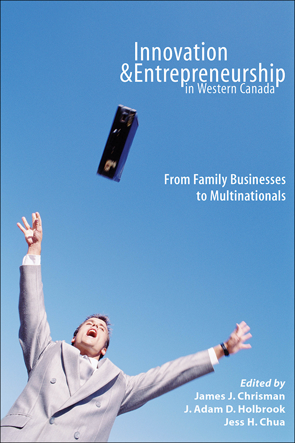 Book cover image for: Innovation and Entrepreneurship in Western Canada: From Family Businesses to Multinationals
