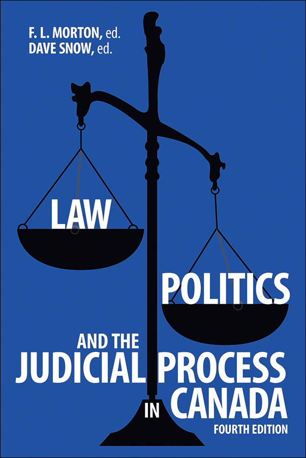 Book cover image for: Law, Politics, and the Judicial Process in Canada, 4th Edition
