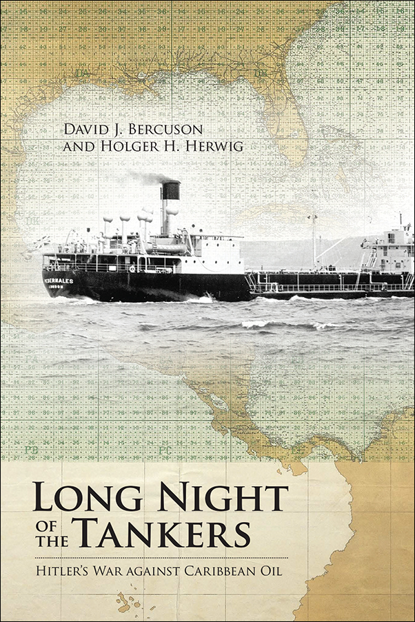 Book cover image for: Long Night of the Tankers: Hitler's War Against Caribbean Oil