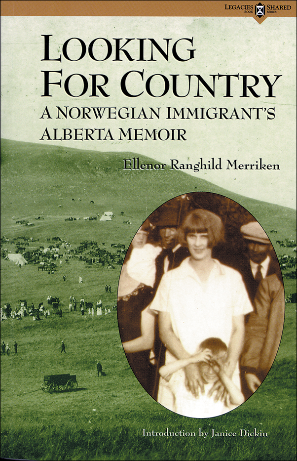 Book cover image for: Looking for Country: A Norwegian Immigrant's Alberta Memoir