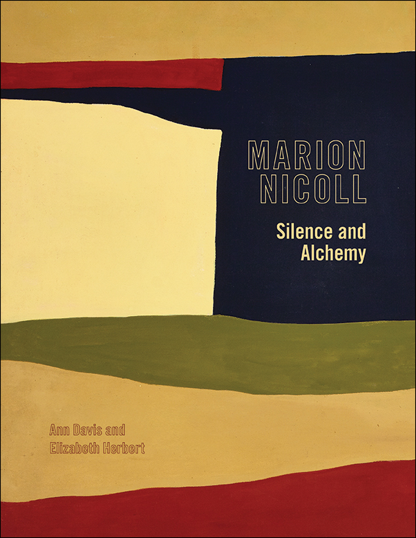 Book Cover Image for: Marion Nicoll: Silence and Alchemy