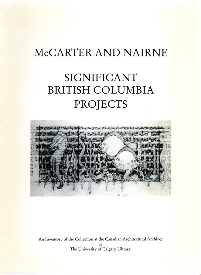 Book cover image for: McCarter and Nairne: Significant British Columbia Projects