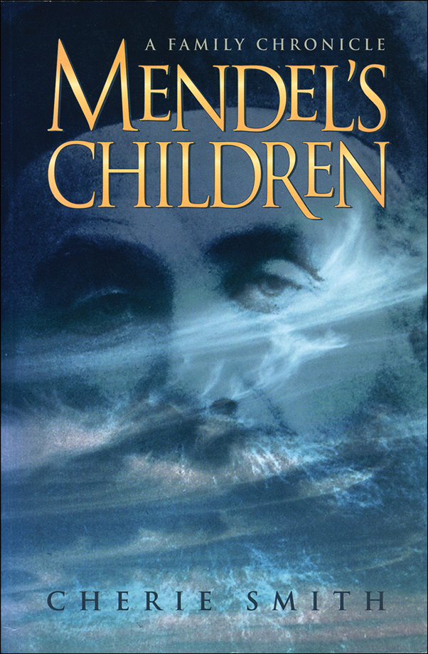 Book cover image for: Mendel's Children: A Family Chronicle