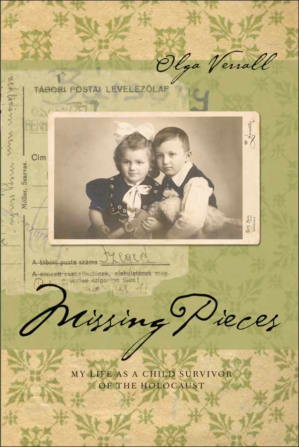 Book cover image for: Missing Pieces: My Life as a Child Survivor of the Holocaust
