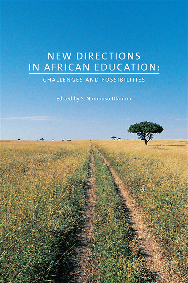 Book cover image for: New Directions in African Education: Challenges and Possibilities