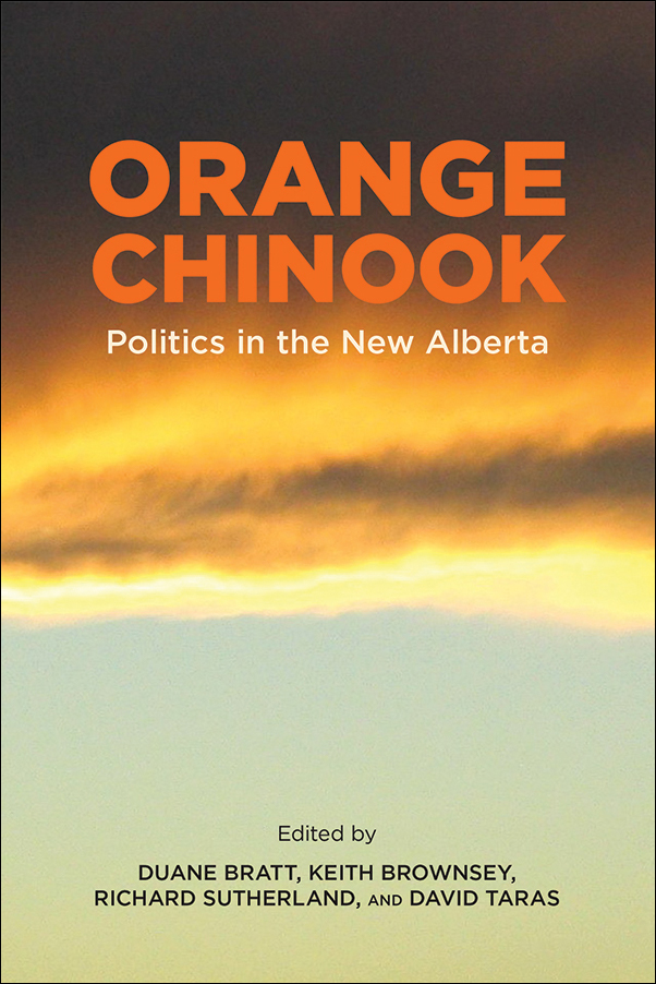 Book Cover Image for: Orange Chinook: Politics in the New Alberta