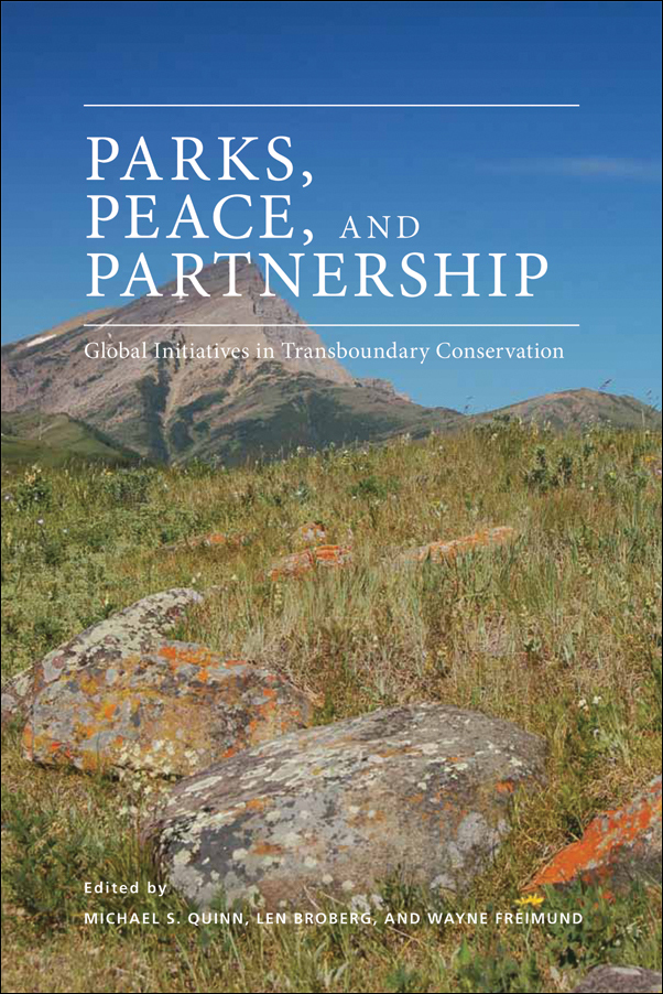 Book cover image for: Parks, Peace, and Partnership: Global Initiatives in Transboundary Conservation