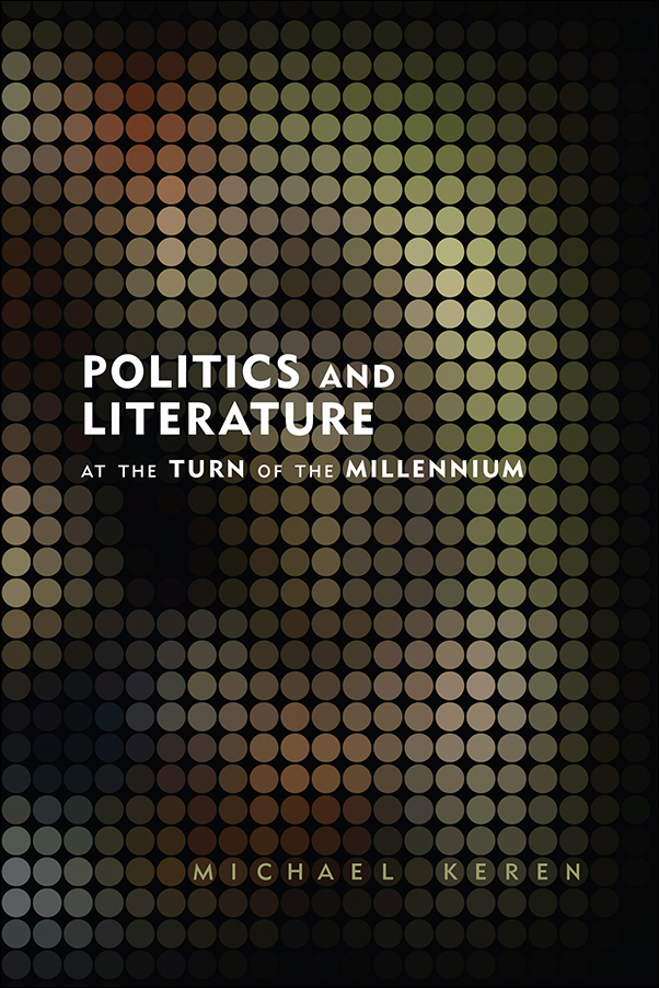Book cover image for: Politics and Literature at the Turn of the Millennium