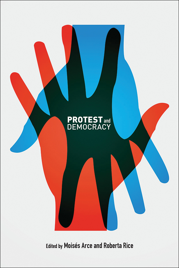 Book cover image for: Protest and Democracy