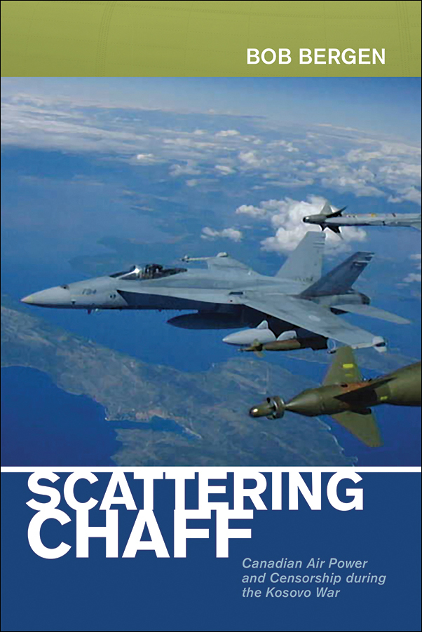 Book Cover Image for: Scattering Chaff: Canadian Air Power and Censorship During the Kosovo War