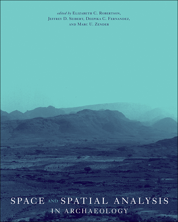 Book cover image for: Space and Spatial Analysis in Archaeology