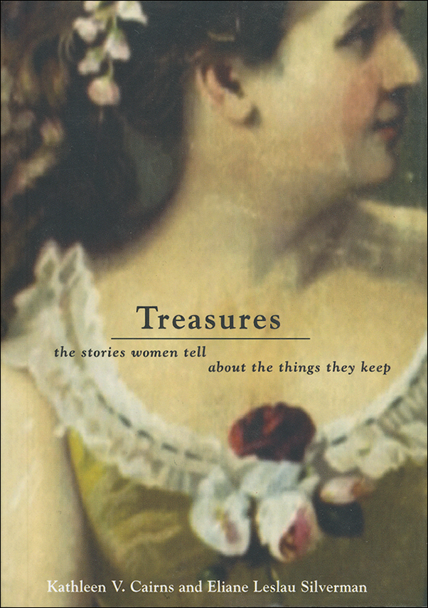 Book cover image for: Treasures: The Stories Women Tell about the Things They Keep