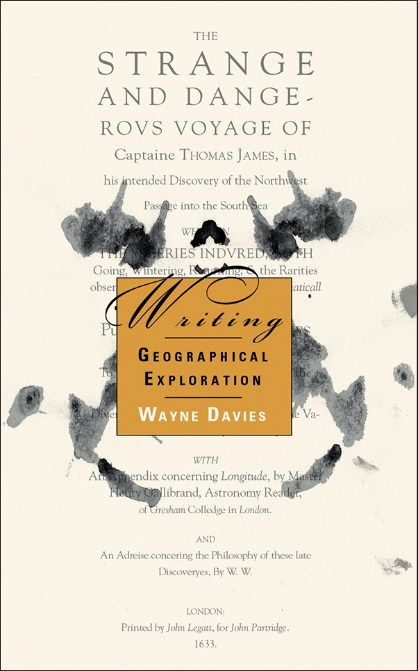 Book Cover Image for: Writing Geographical Exploration: Thomas James and the Northwest Passage, 1631-33