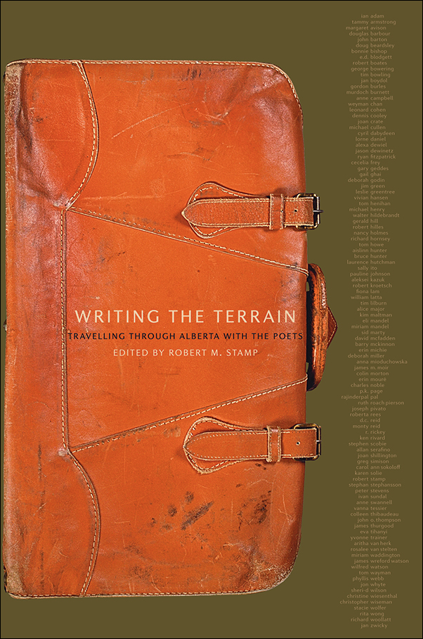Book cover image for: Writing the Terrain: Travelling Through Alberta with the Poets
