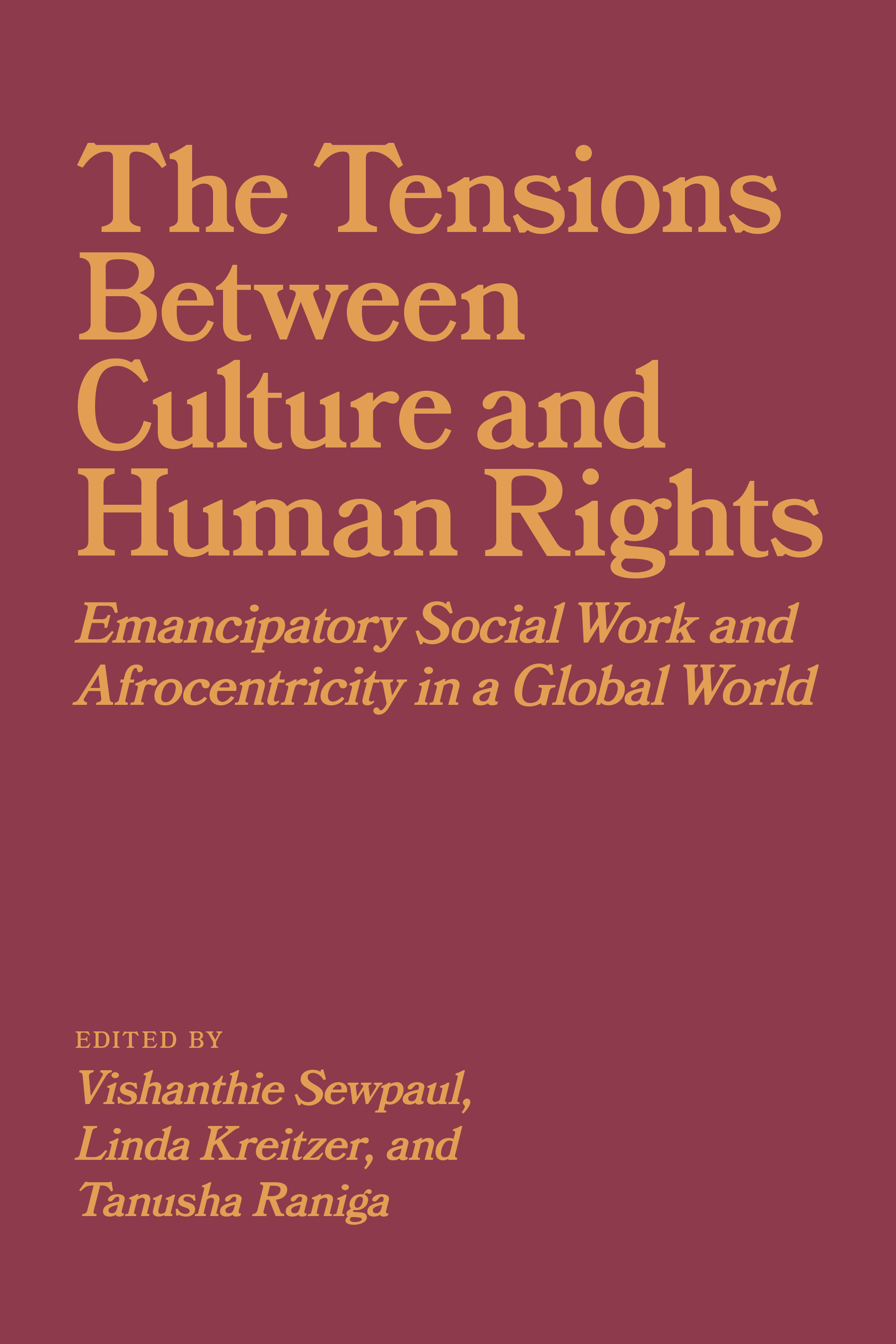 Book Cover Image for: Tensions between Culture and Human Rights
