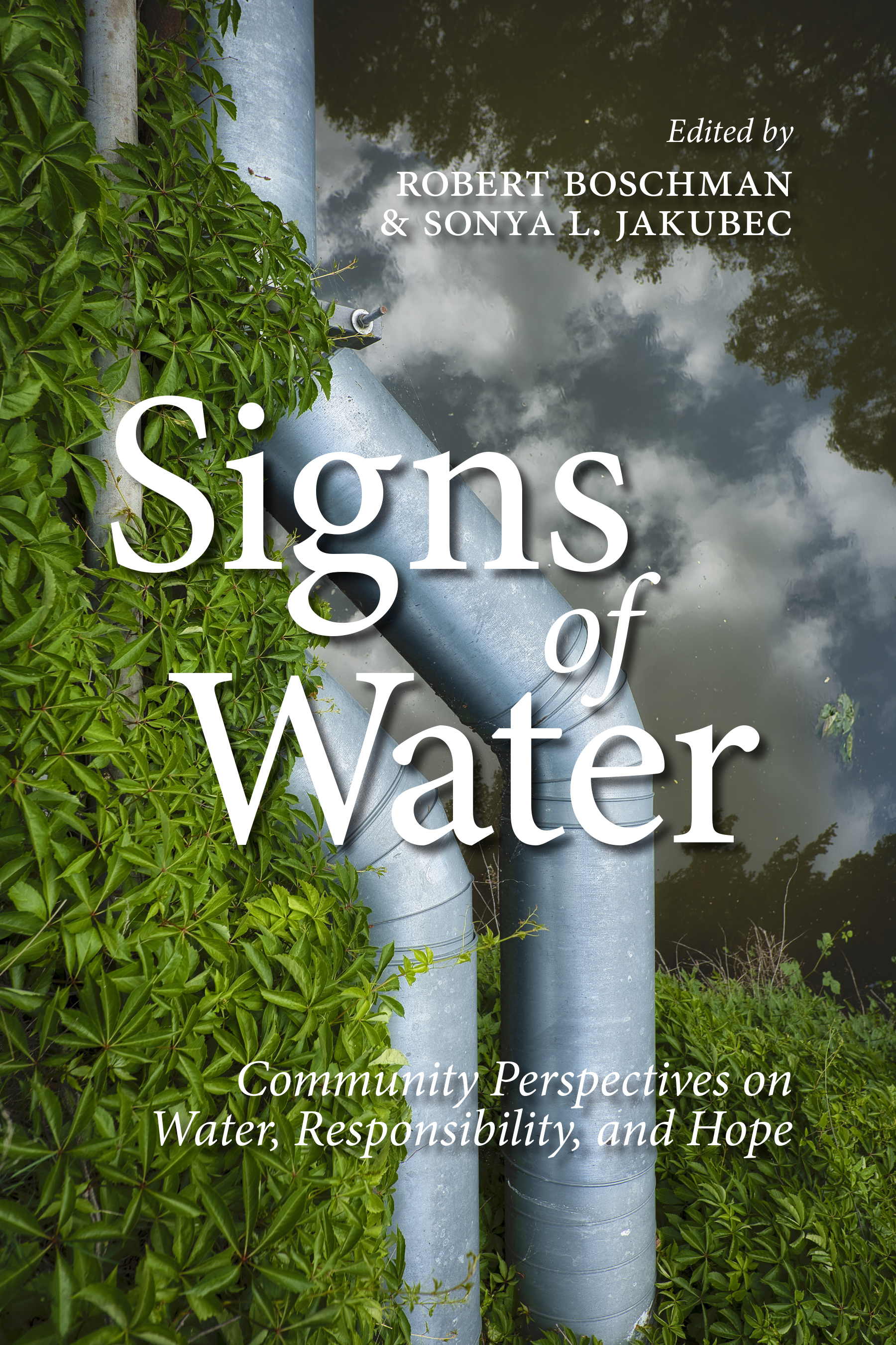 Book Cover Image for: Signs of Water: Community Perspectives on Water, Responsibility, and Hope