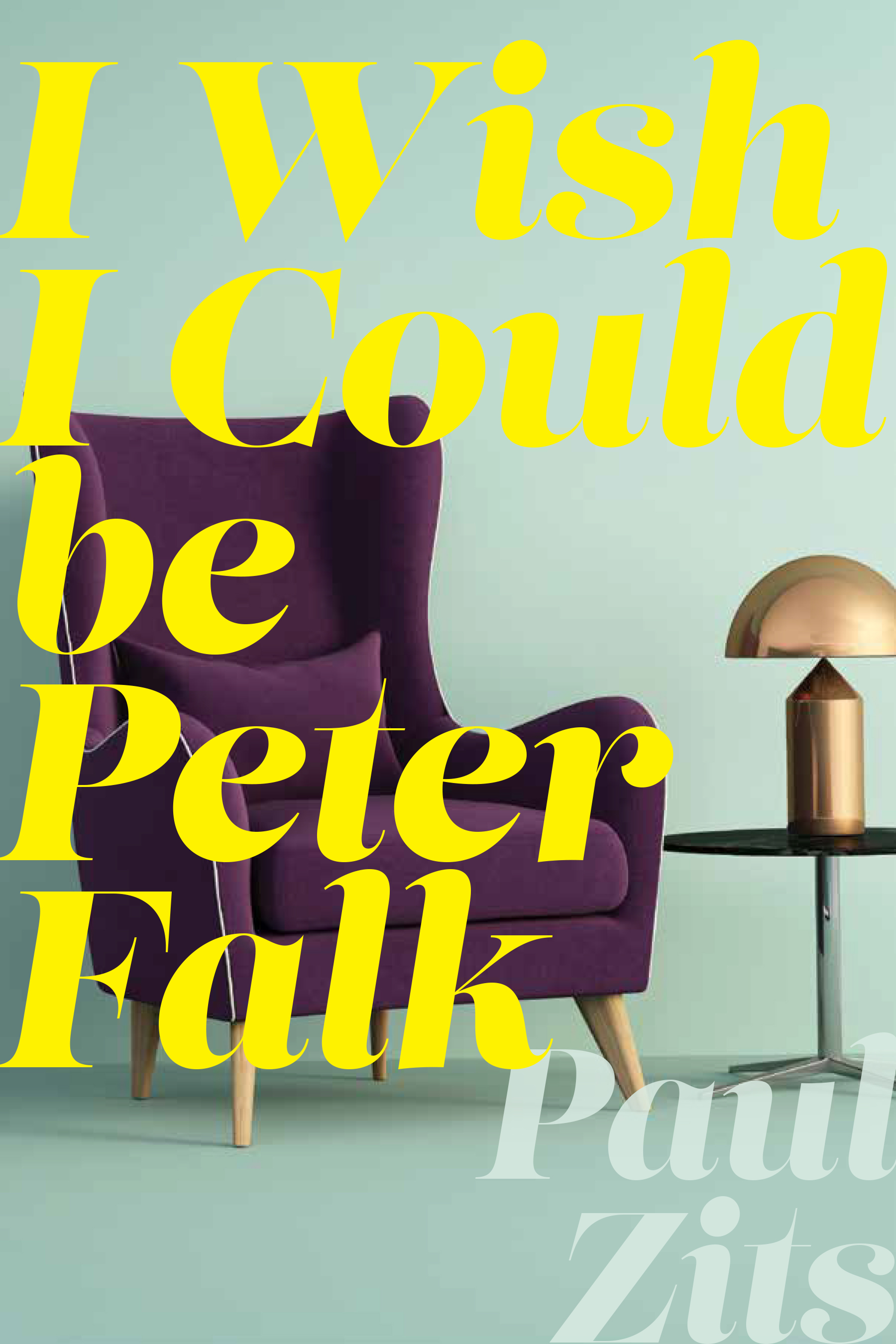 Book Cover Image for: I Wish I Could Be Peter Falk
